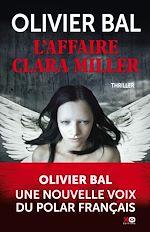 Téléchargez le livre :  L'affaire Clara Miller