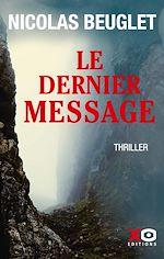 Téléchargez le livre :  Le dernier message