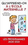 Télécharger le livre :  Qu'apprend-on à l'école maternelle ?