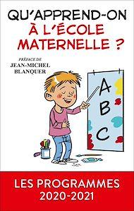 Téléchargez le livre :  Qu'apprend-on à l'école maternelle ?