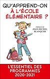 Télécharger le livre :  Qu'apprend-on à l'école élémentaire ?