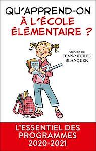 Téléchargez le livre :  Qu'apprend-on à l'école élémentaire ?