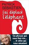 Télécharger le livre :  J'ai déplacé l'éléphant