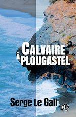 Télécharger cet ebook : Calvaire à Plougastel