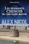 Télécharger le livre :  Les diamants chinois du chevalier breton