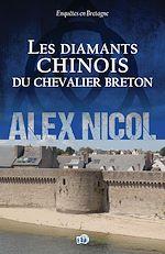 Téléchargez le livre :  Les diamants chinois du chevalier breton