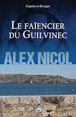 Download this eBook Le Faïencier du Guilvinec