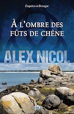 Download this eBook A l'ombre des fûts de chêne
