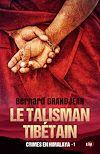 Télécharger le livre :  Le talisman tibétain