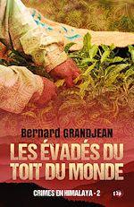 Téléchargez le livre :  Les évadés du toit du monde