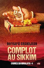 Téléchargez le livre :  Complot au Sikkim