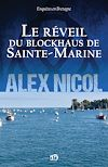 Télécharger le livre :  Le réveil du blockhaus de Sainte-Marine