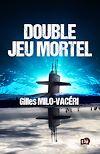 Télécharger le livre :  Double jeu mortel