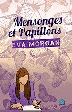 Téléchargez le livre :  Mensonges et papillons