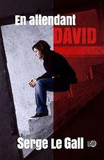 Téléchargez le livre :  En attendant David