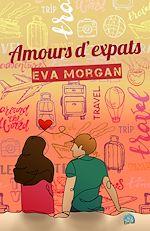 Téléchargez le livre :  Amours d'expats