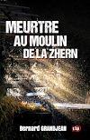 Télécharger le livre :  Meurtre au moulin de la Zhern