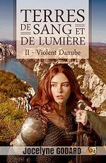 Téléchargez le livre :  Violent Danube