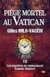 Télécharger le livre :  Piège mortel au Vatican