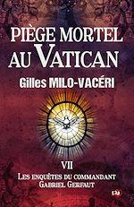 Téléchargez le livre :  Piège mortel au Vatican