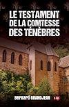Télécharger le livre :  Le testament de la Comtesse des Ténèbres