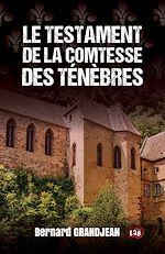 Téléchargez le livre :  Le testament de la Comtesse des Ténèbres