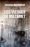Télécharger le livre :  Les Vierges de Mazamet