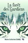 Télécharger le livre :  La forêt des Gardiens