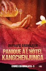 Téléchargez le livre :  Panique à l'hôtel Kangchenjunga