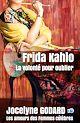 Télécharger le livre : Frida Kahlo, la volonté pour oublier