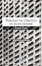 Téléchargez le livre :  Portrait de l'artiste en jeune homme