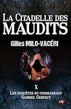 Télécharger le livre :  La citadelle des maudits
