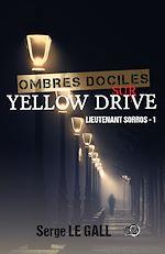 Téléchargez le livre :  Ombres dociles sur Yellow Drive