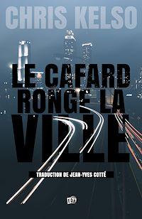 Télécharger le livre : Le Cafard ronge la ville