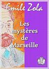 Télécharger le livre :  Les mystères de Marseille