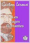 Télécharger le livre :  Les cages flottantes