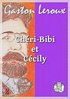Télécharger le livre :  Chéri-Bibi et Cécily