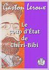 Télécharger le livre :  Le coup d'Etat de Chéri-Bibi