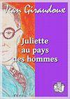 Télécharger le livre :  Juliette au pays des hommes