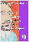 Télécharger le livre :  Les quatre cavaliers de l'Apocalypse