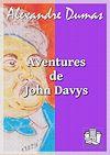 Télécharger le livre :  Aventures de John Davys