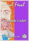 Télécharger le livre :  La bande Cadet