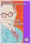 Télécharger le livre :  La folle de Chaillot