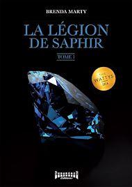 Téléchargez le livre :  La Légion de Saphir