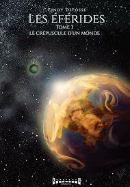 Téléchargez le livre :  Le Crépuscule d'un monde
