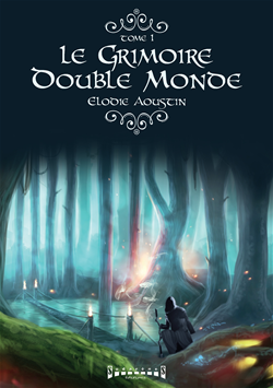 Le grimoire double monde