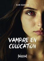 Téléchargez le livre :  Vampire en colocation