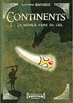 Téléchargez le livre :  Continents - tome 2