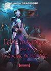 Télécharger le livre :  L'elfe maudite - Tome 2