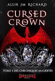 Téléchargez le livre :  Cursed Crown - Tome 1